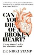 Can you Die of a Broken Heart - Nikki Stamp