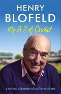 My A-Z of Cricket - Henry Blofeld