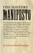 The History Manifesto - Jo Guldi, David Armitage