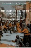 Scottish Experience in Asia, c.1700 to the Present