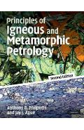 Principles of Igneous and Metamorphic Petrology - Tony Philpotts