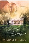 Vegheate de ingeri - Michael Phillips
