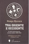 Tra Oriente e Occidente - Neagu Djuvara