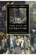 Cambridge Companion to the City in Literature - Kevin R McNamara