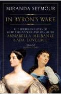 In Byron's Wake