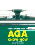 Complete Book of Aga Know-how