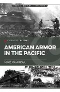 American Armor in the Pacific - Mike Guardia