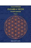 Floarea Vietii, Un Secret Stravechi Vol.1 - Drunvalo Melchizedek