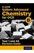 OCR A Level Salters' Advanced Chemistry Year 1 Revision Guid