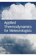 Applied Thermodynamics for Meteorologists - Sam Miller