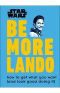 Star Wars Be More Lando -