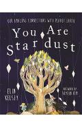 You are Stardust - Elin Kelsey
