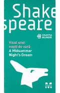 A Midsummer Night's dream - Visul unei nopti de vara - W. Shakespeare