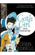 Goth Girl and the Wuthering Fright - Chris Riddell
