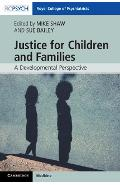 Justice for Children and Families - Michael Shaw