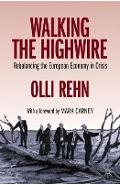 Walking the Highwire -  Rehn