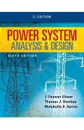 Power System Analysis and Design, SI Edition - J Duncan Glover
