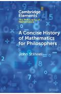Concise History of Mathematics for Philosophers . - John Stillwell