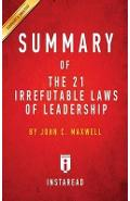 Summary of the 21 Irrefutable Laws of Leadership