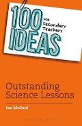 100 Ideas for Secondary Teachers: Outstanding Science Lesson