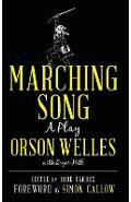 Marching Song - Orson Welles