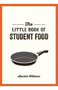 Little Book of Student Food - Alastair Williams