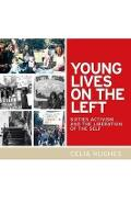 Young Lives on the Left - Celia Hughes