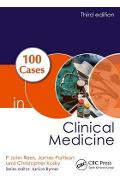 100 Cases in Clinical Medicine - P John Rees