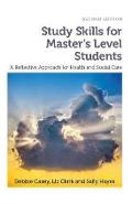 Study Skills for Master's Level Students, second edition - Debbie Casey