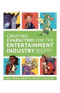 Creating Characters for the Entertainment Industry - Kenneth Anderson