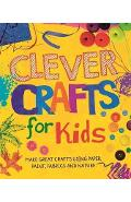 Clever Crafts For Kids - Annalees Lim