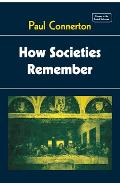 How Societies Remember - Paul Connerton