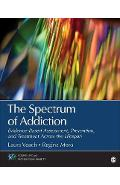 Spectrum of Addiction