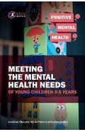 Meeting the Mental Health Needs of Young Children 0-5 Years - Jonathan Glazzard