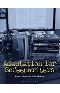 Adaptation for Screenwriters - Robert Edgar