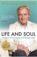 Life and Soul - William Roache