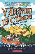 Vanatorii De Comori Vol.2: Pericol Pe Nil - James Patterson Si Chris Grabenstein