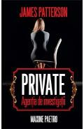 Private. Agentia De Investigatii - James Patterson
