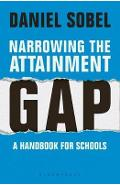 Narrowing the Attainment Gap: A handbook for schools