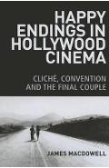 Happy Endings in Hollywood Cinema - James MacDowell