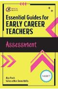 Essential Guides for Early Career Teachers: Assessment - Emma Hollis