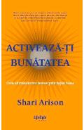 Activeaza-ti bunatatea - Shari Arison