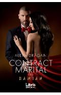 Contract marital. Volumul 2 - Alexa Dragan