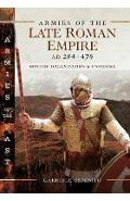 Armies of the Late Roman Empire AD 284 to 476 - Gabriele Esposito