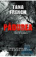 Padurea - Tana French