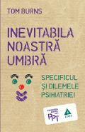 Inevitabila Noastra Umbra - Tom Burns