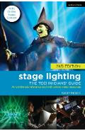 Stage Lighting: The Technicians' Guide - Skip Mort