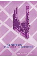 Possibility of an Absolute Architecture
