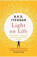 Light on Life - B K S Iyengar