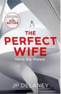 Perfect Wife - JP Delaney